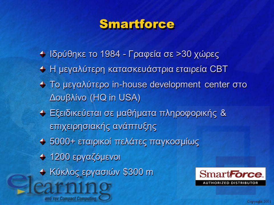Smartforce Iδρύθηκε το 1984 - Γραφεία σε >30 χώρες