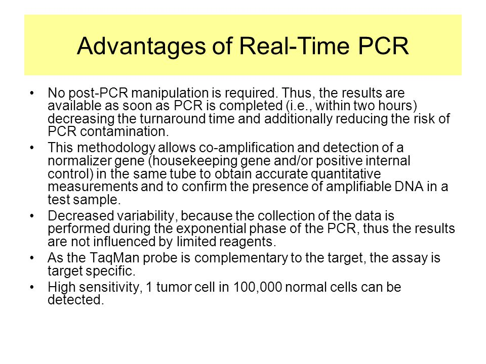 Advantages of Real-Time PCR