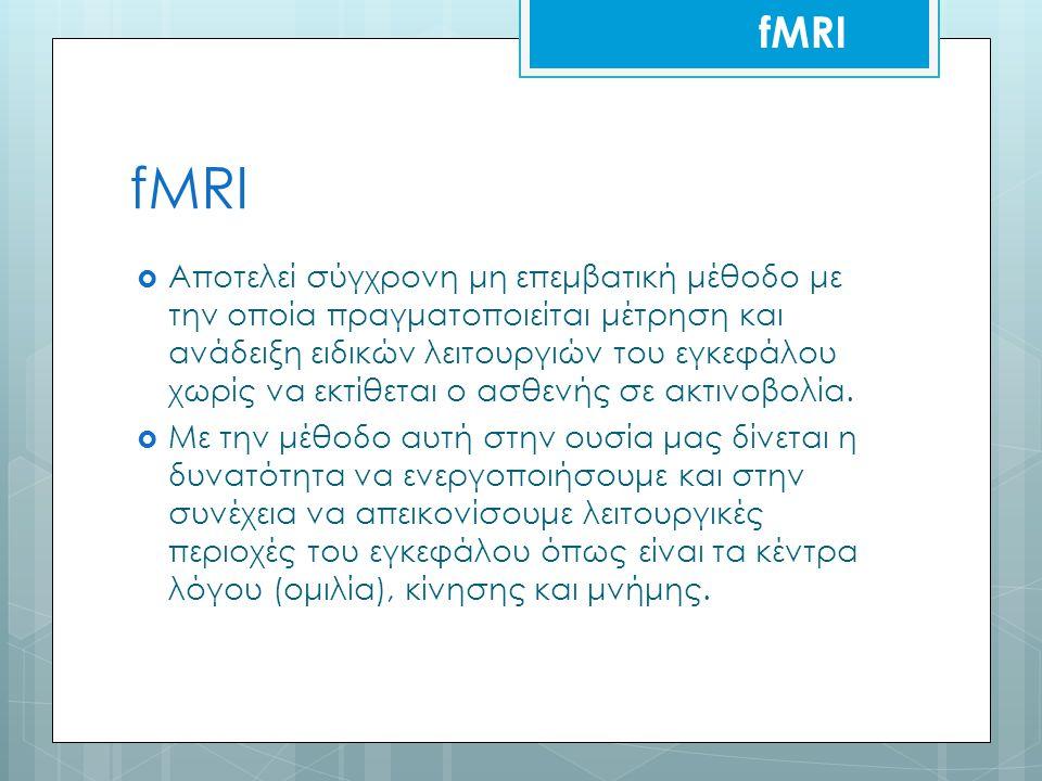 fMRI fMRI.