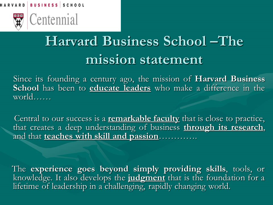 Harvard Business School –The mission statement