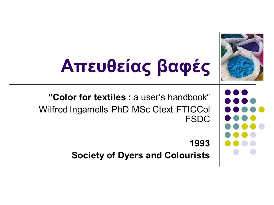 Απευθείας βαφές Color for textiles : a user's handbook