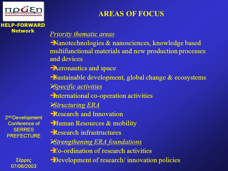 AREAS OF FOCUS Priority thematic areas