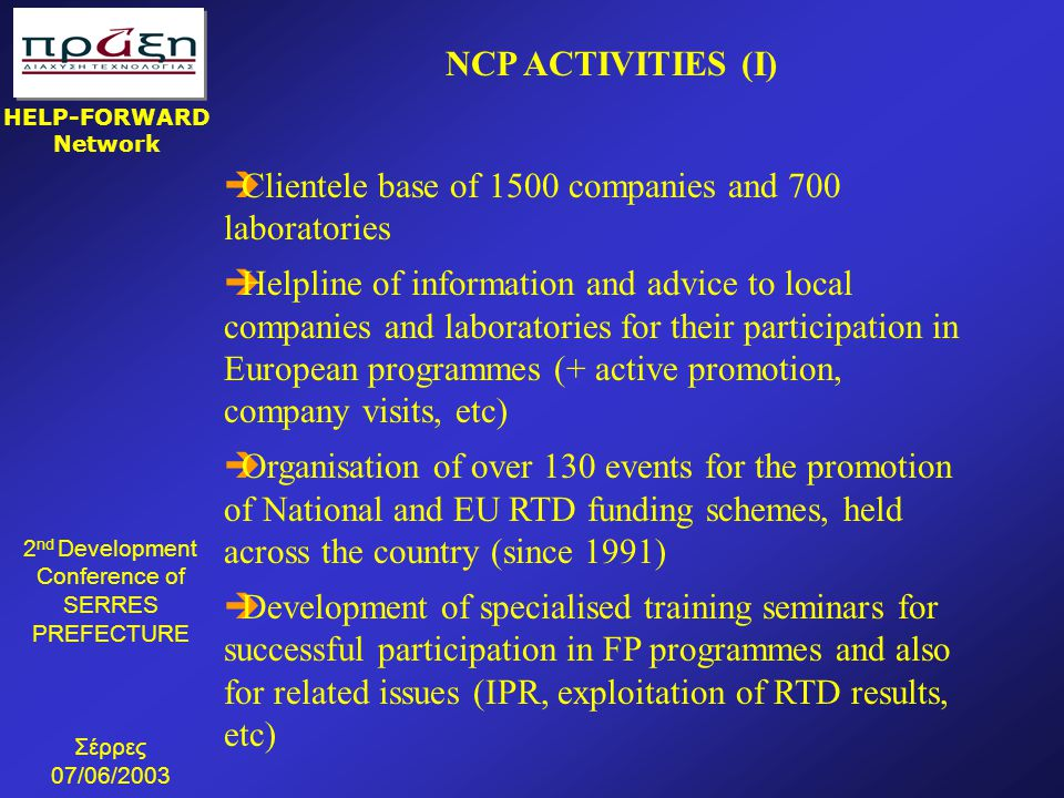 NCP ACTIVITIES (I) Clientele base of 1500 companies and 700 laboratories.