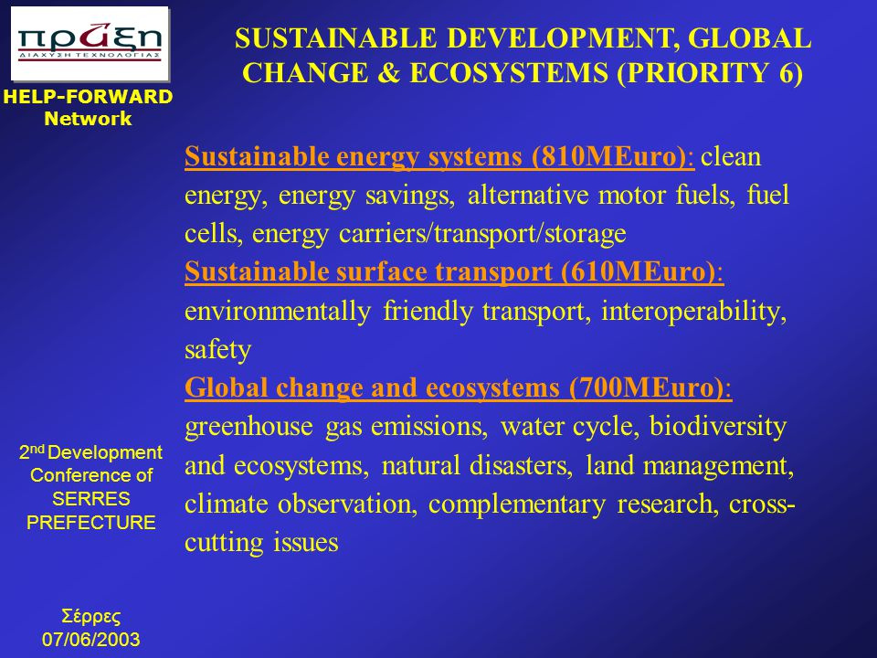 SUSTAINABLE DEVELOPMENT, GLOBAL CHANGE & ECOSYSTEMS (PRIORITY 6)