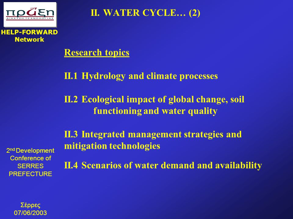II.1 Hydrology and climate processes