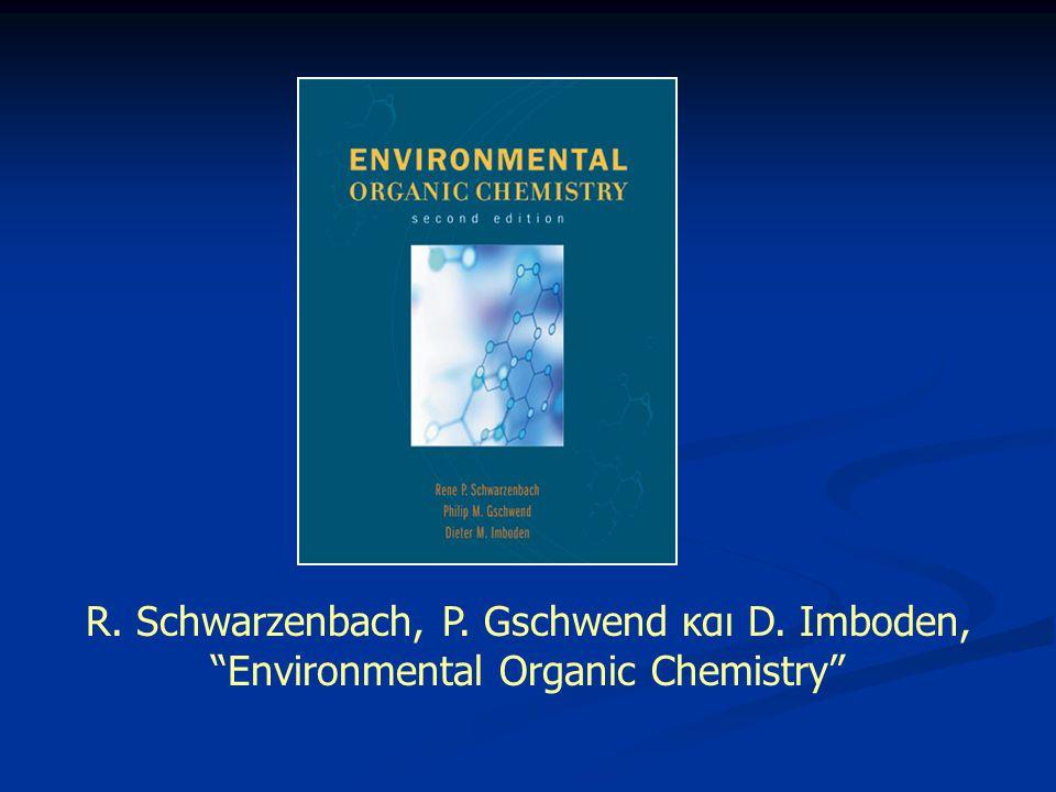 R. Schwarzenbach, P. Gschwend και D