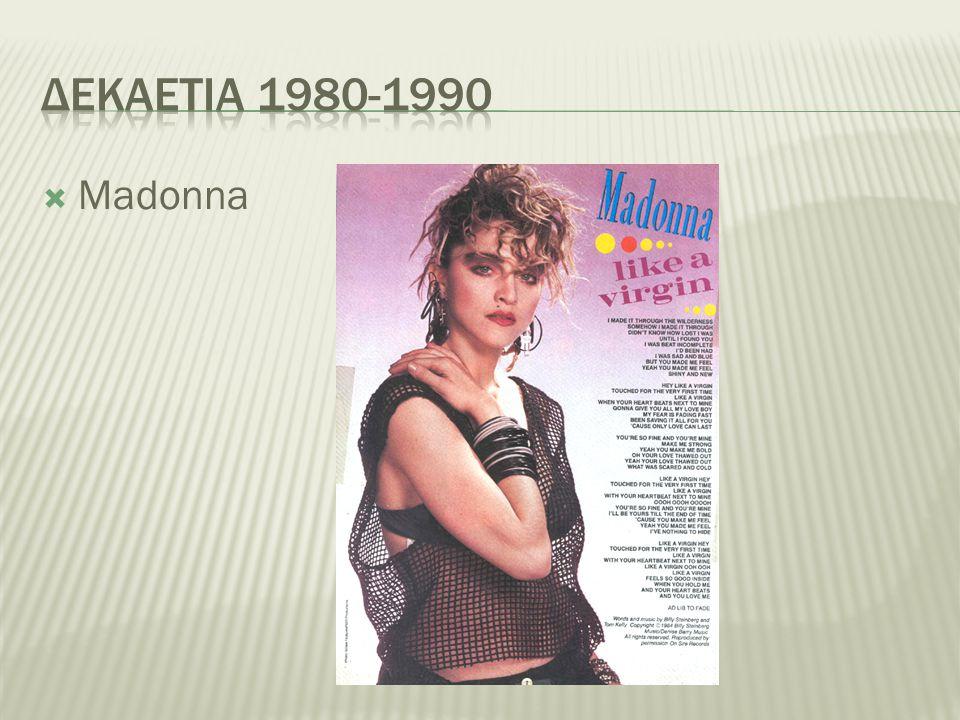 Δεκαετια 1980-1990 Madonna