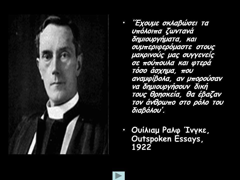 Ουίλιαμ Ραλφ Ίνγκε, Outspoken Essays, 1922