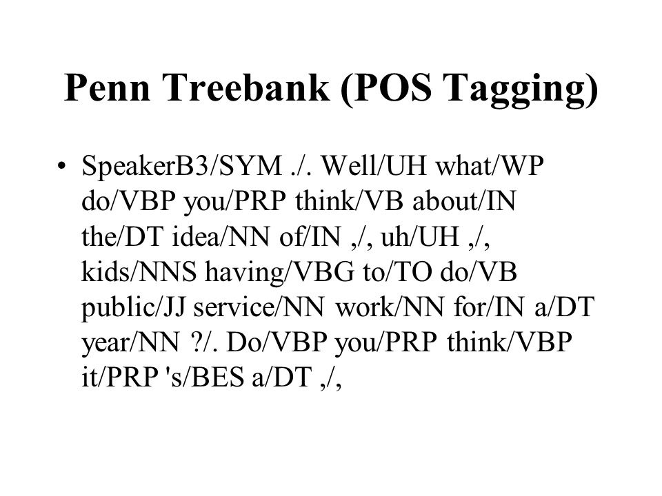 Penn Treebank (POS Tagging)