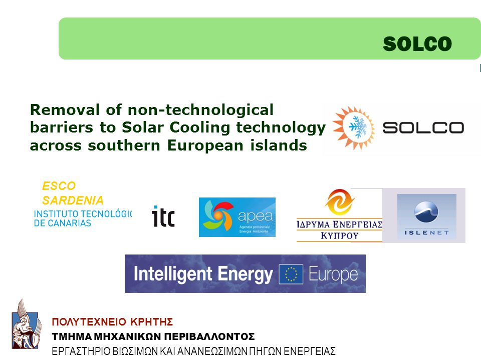 SOLCO Removal of non-technological barriers to Solar Cooling technology across southern European islands.