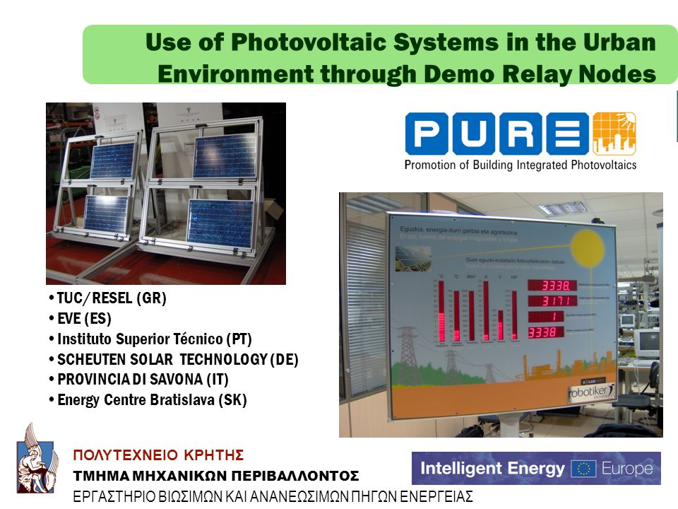 Use of Photovoltaic Systems in the Urban Environment through Demo Relay Nodes