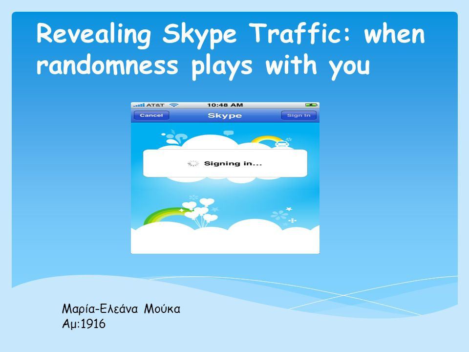 Revealing Skype Traffic: when randomness plays with you