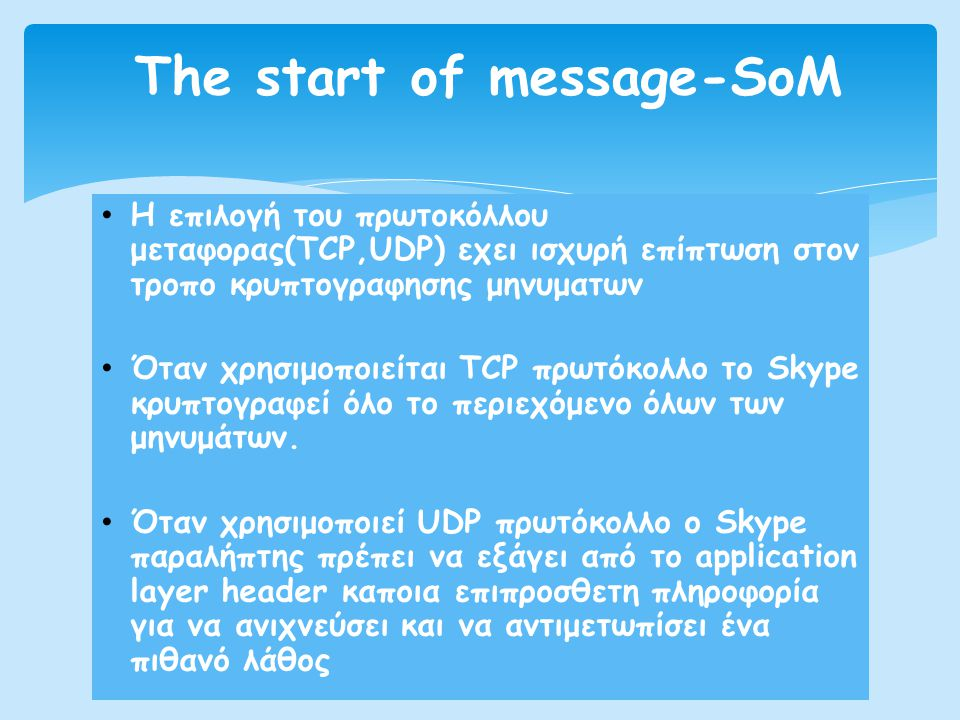 The start of message-SoM