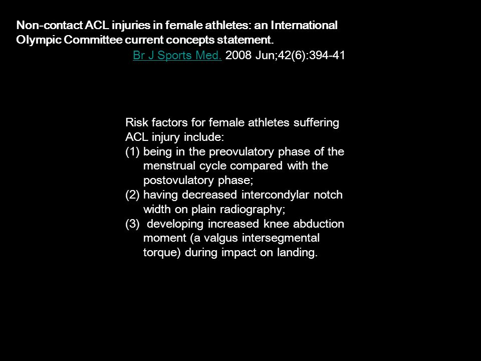 Non-contact ACL injuries in female athletes: an International Olympic Committee current concepts statement.