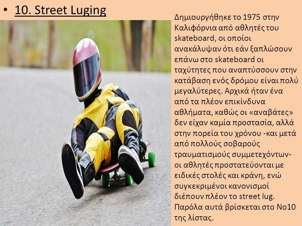 10. Street Luging