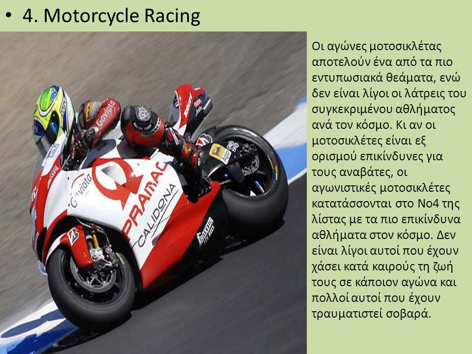 4. Motorcycle Racing