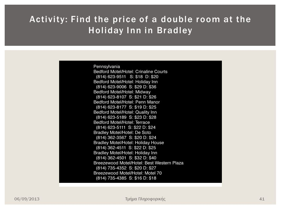 Activity: Find the price of a double room at the Holiday Inn in Bradley