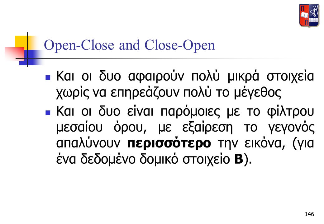 Open-Close and Close-Open