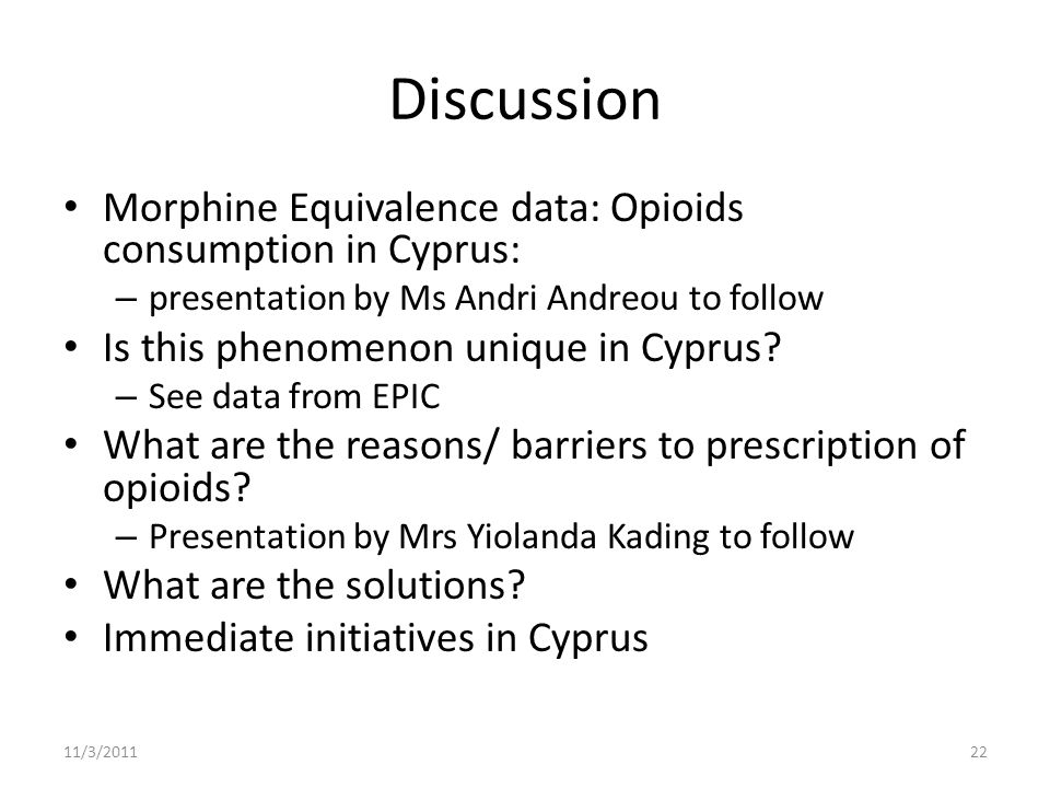 Discussion Morphine Equivalence data: Opioids consumption in Cyprus: