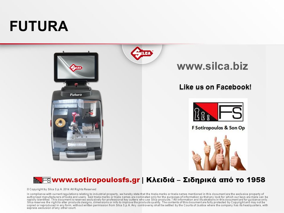 FUTURA www.silca.biz Like us on Facebook!