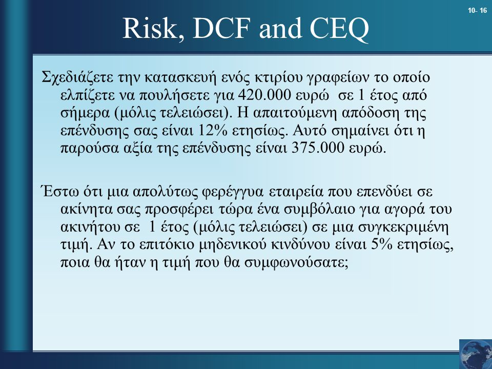 Risk, DCF and CEQ