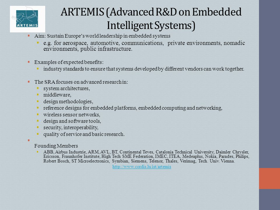 ARTEMIS (Advanced R&D on Embedded Intelligent Systems)