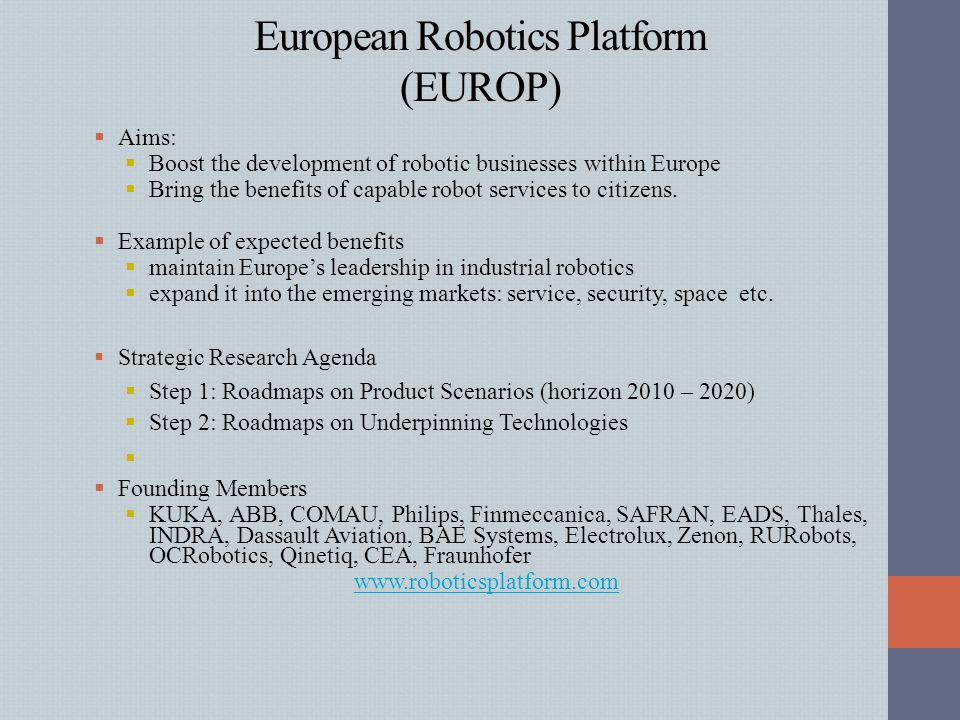 European Robotics Platform (EUROP)