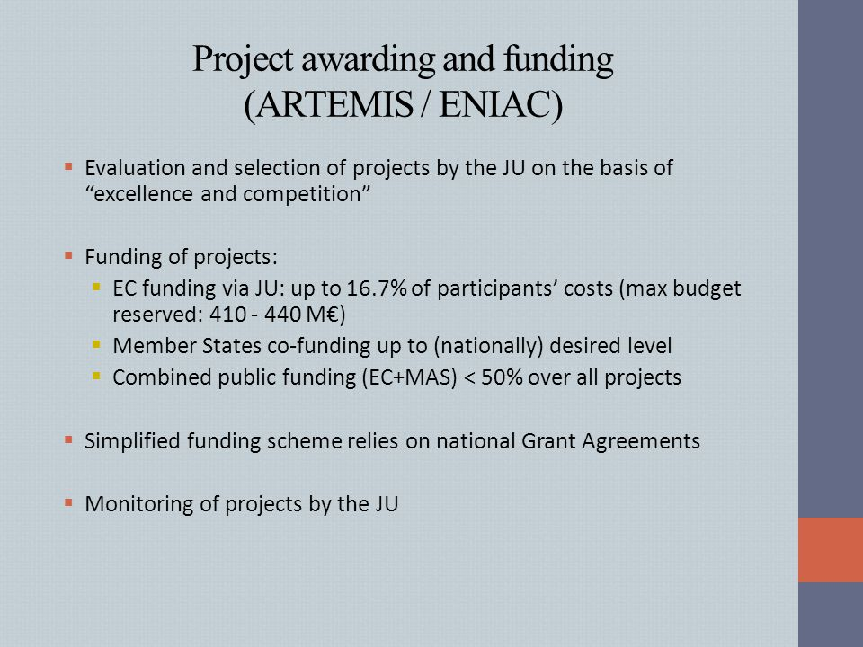 Project awarding and funding (ARTEMIS / ENIAC)