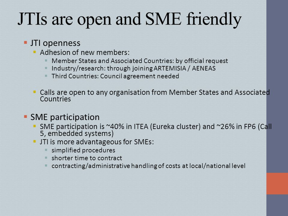 JTIs are open and SME friendly