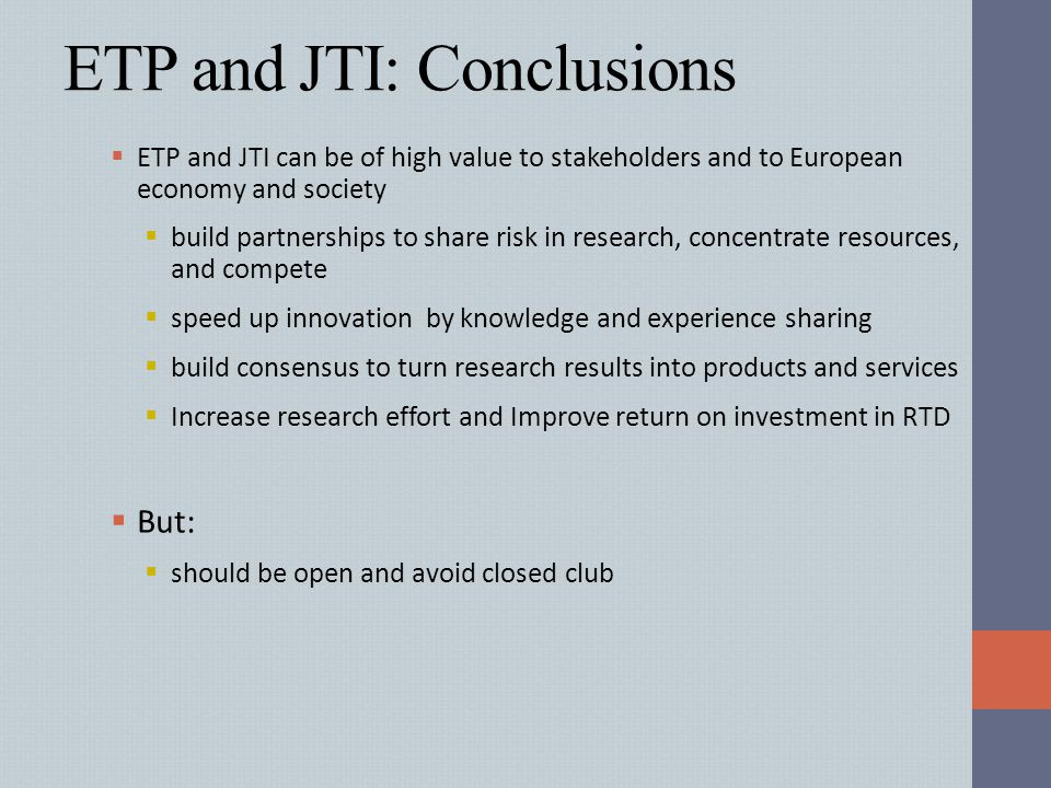 ETP and JTI: Conclusions