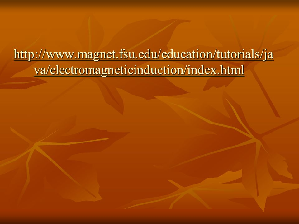 http://www.magnet.fsu.edu/education/tutorials/java/electromagneticinduction/index.html