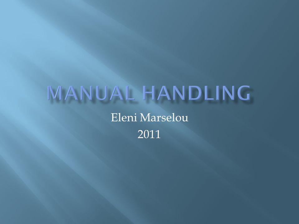 Manual handling Eleni Marselou 2011