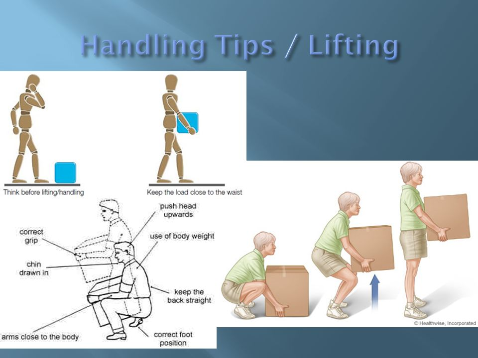 Handling Tips / Lifting