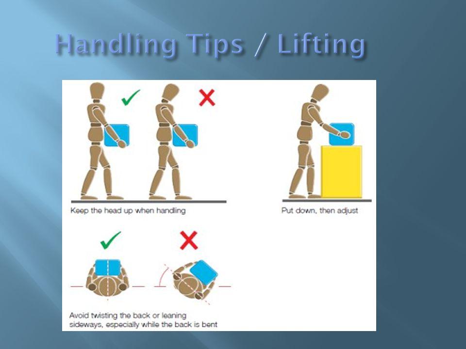 Handling Tips / Lifting