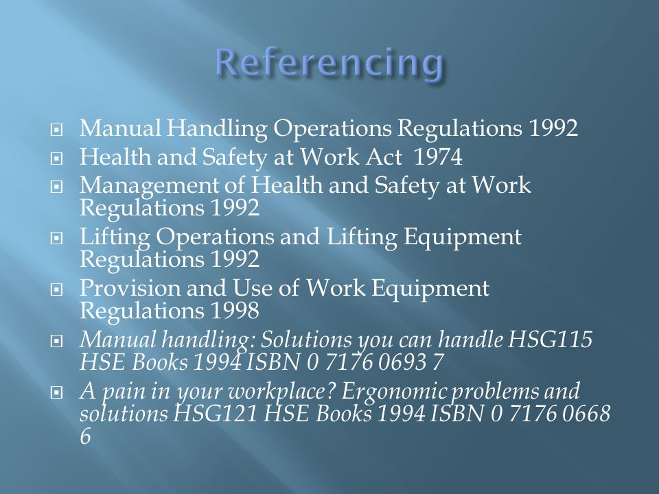 Referencing Manual Handling Operations Regulations 1992
