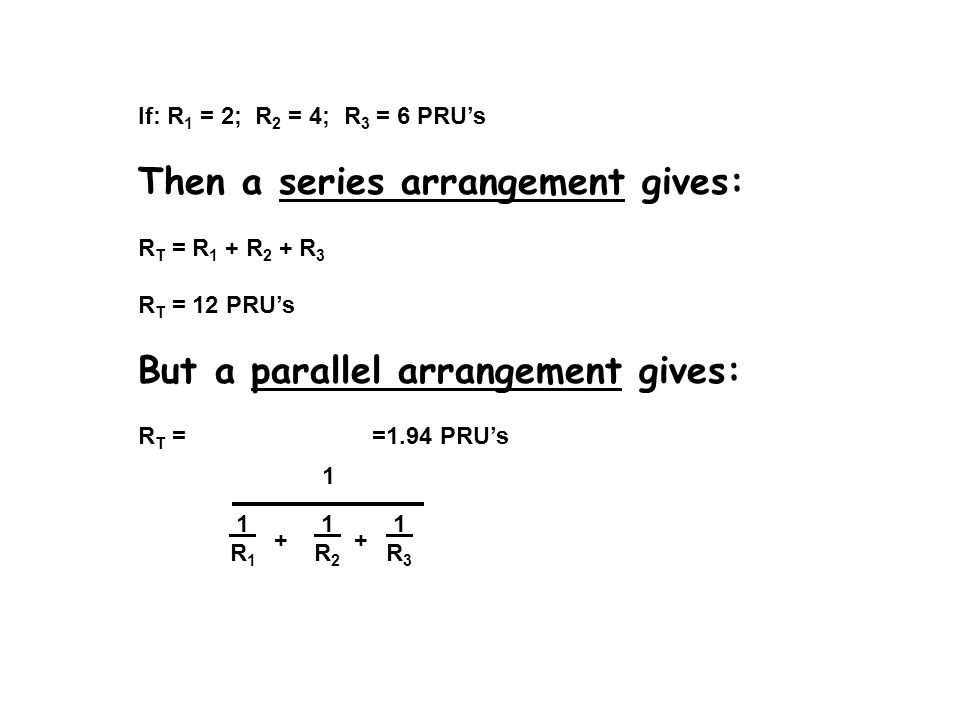 Then a series arrangement gives: