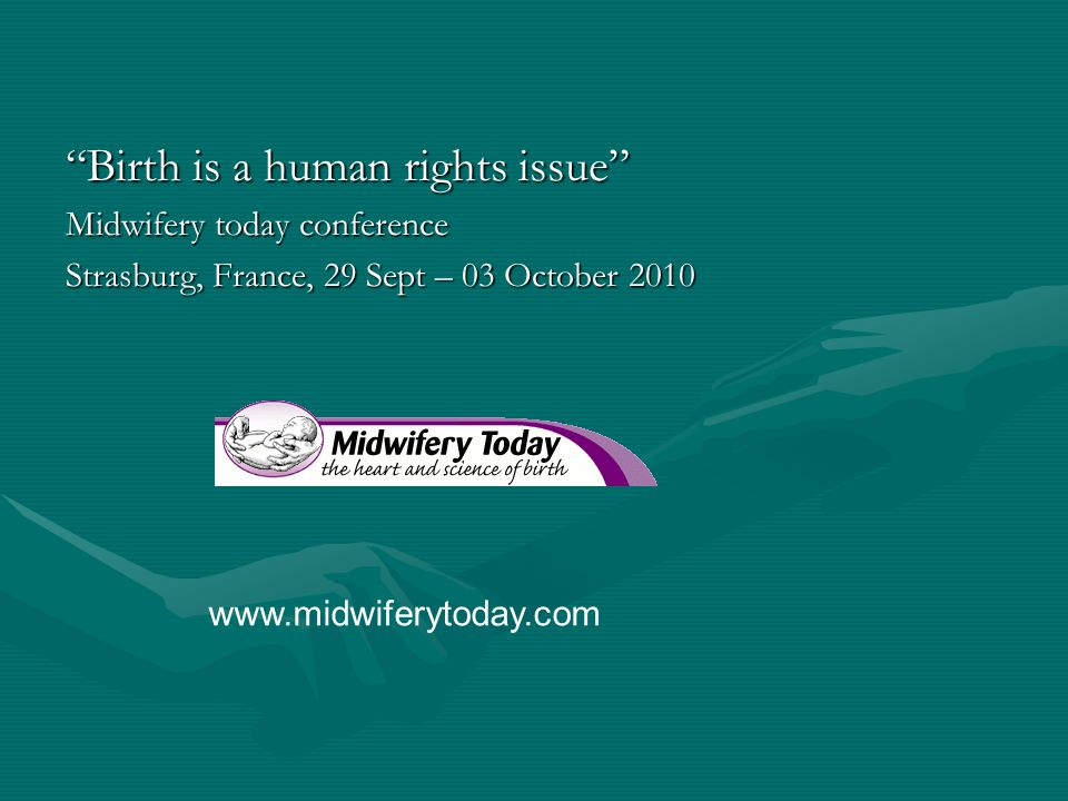Birth is a human rights issue