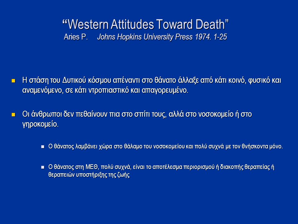 Western Attitudes Toward Death Aries P