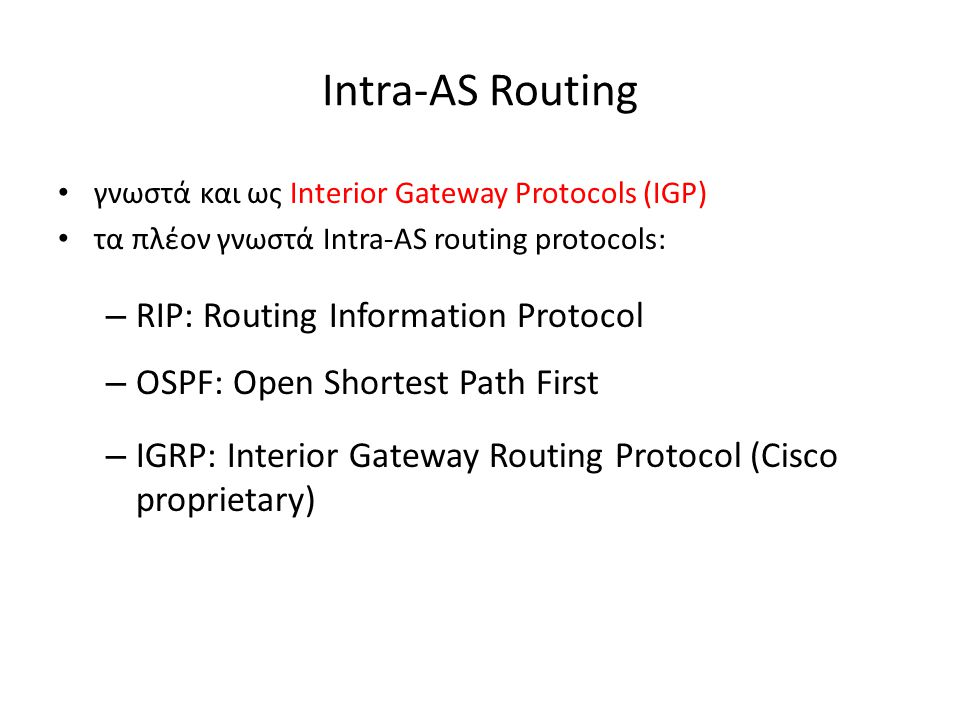 Intra-AS Routing RIP: Routing Information Protocol