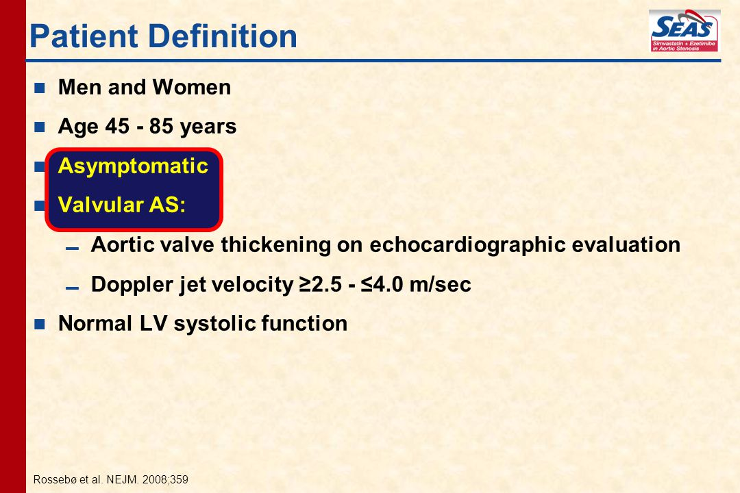 Patient Definition Men and Women Age 45 - 85 years Asymptomatic