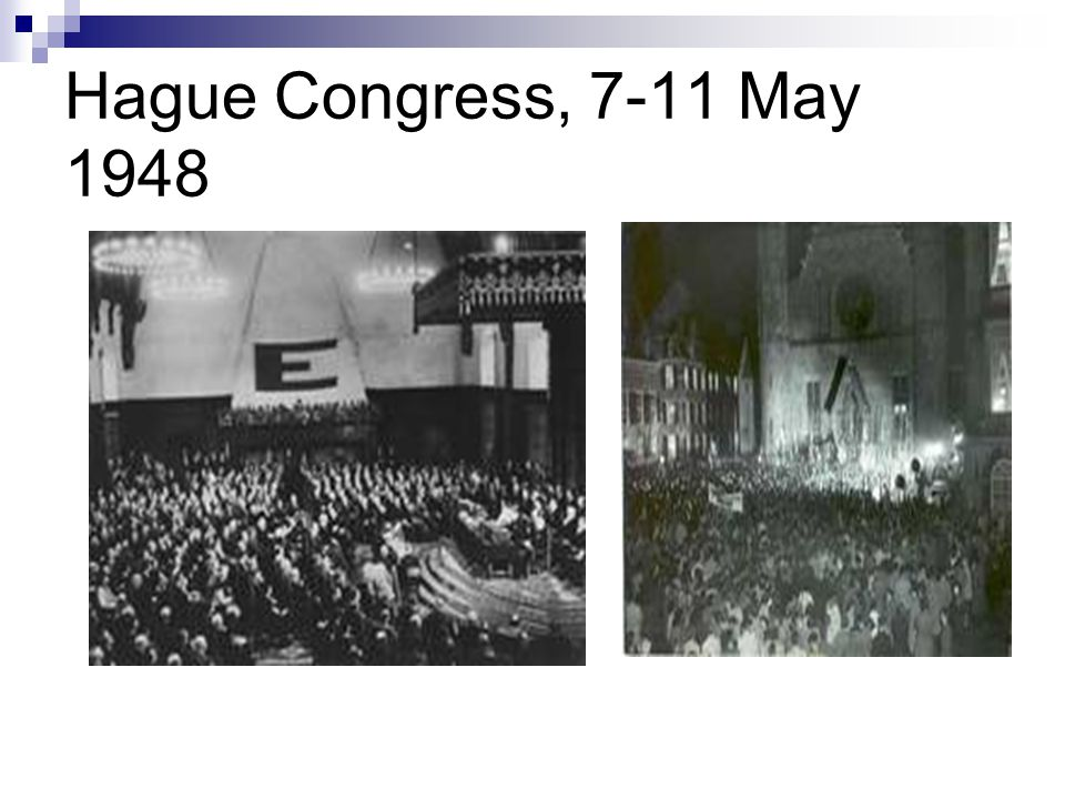 Hague Congress, 7-11 May 1948