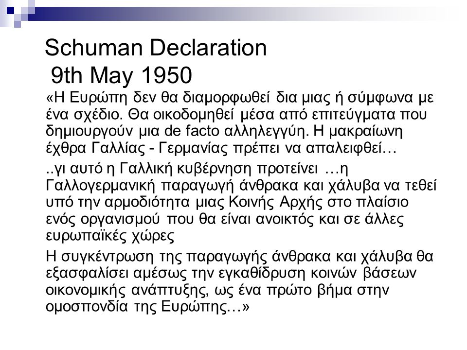 Schuman Declaration 9th May 1950