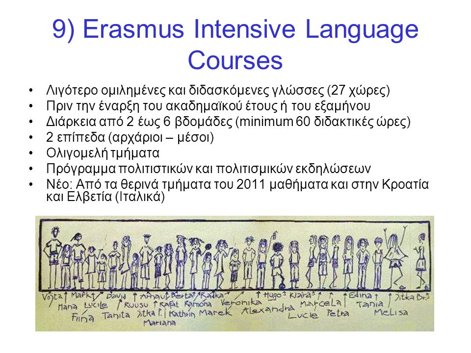 9) Erasmus Intensive Language Courses