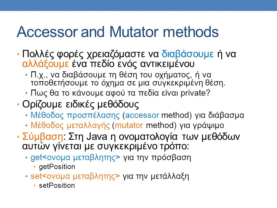 Accessor and Mutator methods