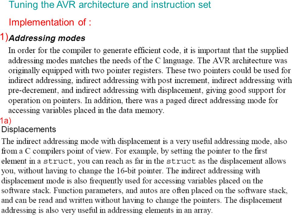 Tuning the AVR architecture and instruction set Implementation of :