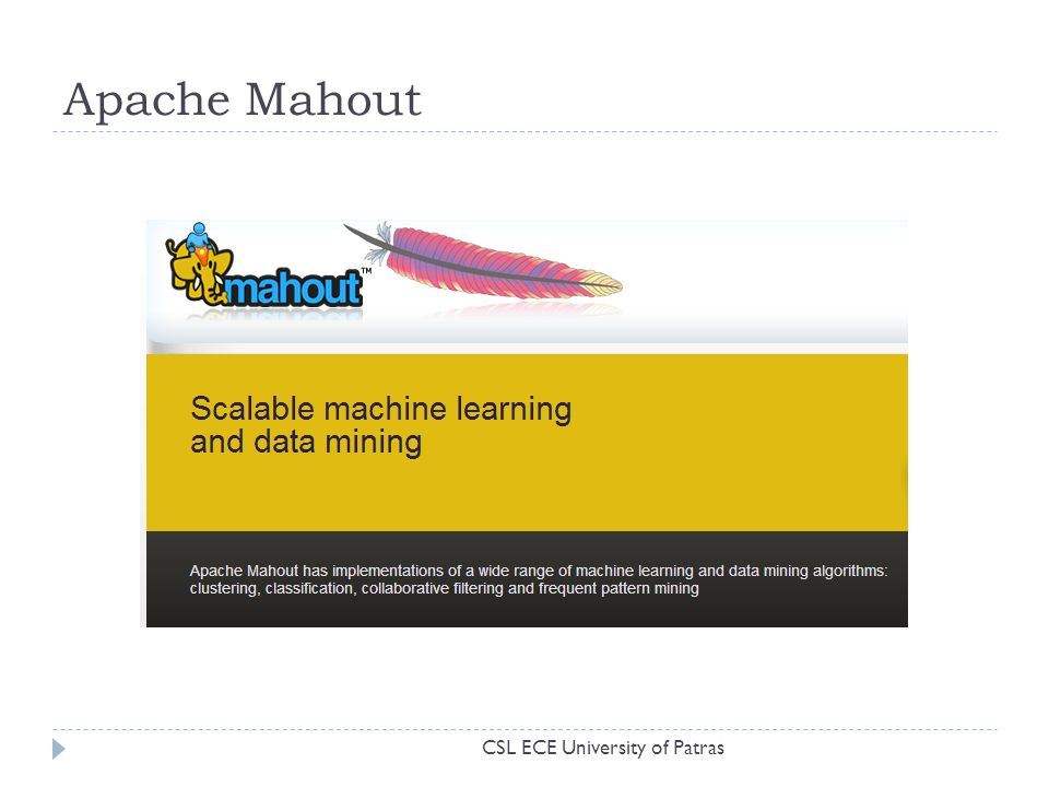 Apache Mahout CSL ECE University of Patras
