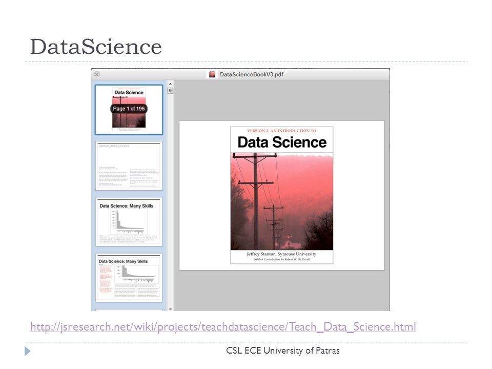 DataScience http://jsresearch.net/wiki/projects/teachdatascience/Teach_Data_Science.html.