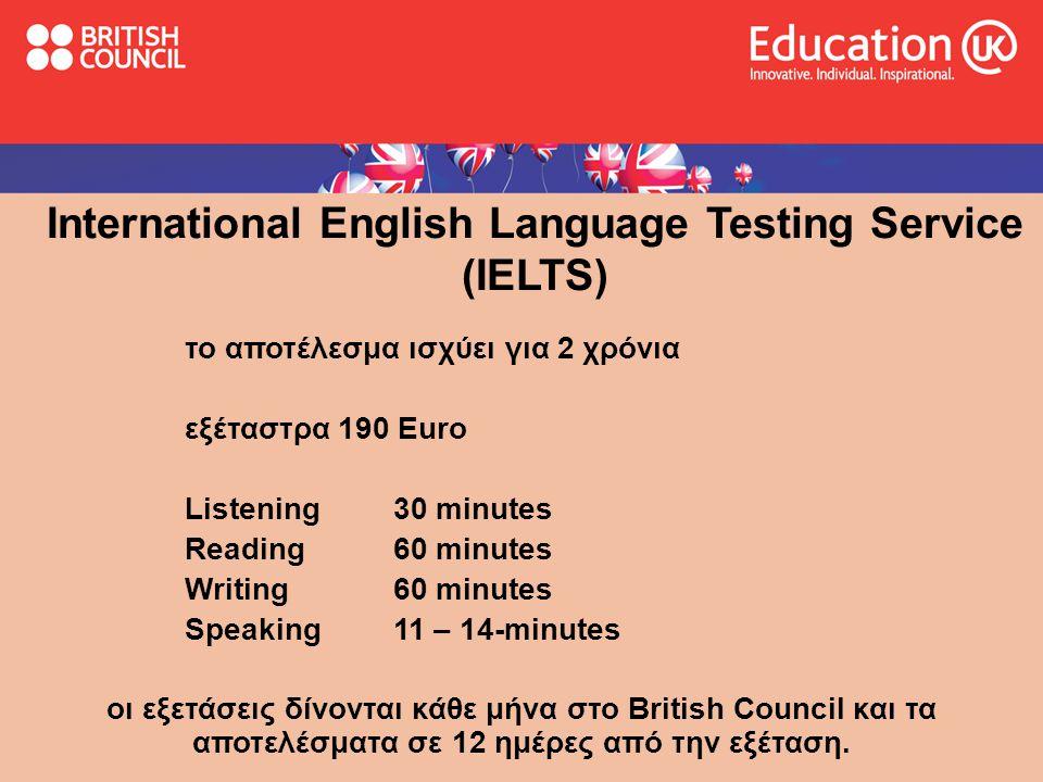 International English Language Testing Service (IELTS)