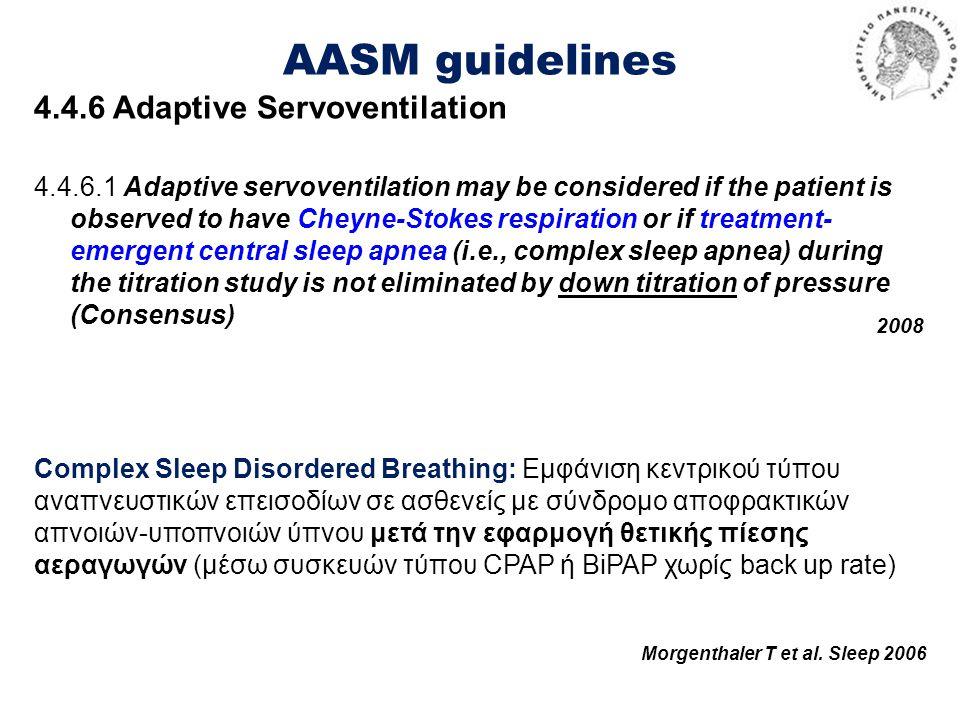 AASM guidelines 4.4.6 Adaptive Servoventilation