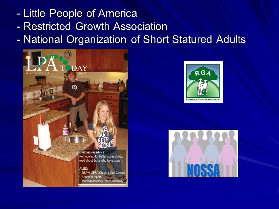 - Little People of America - Restricted Growth Association - National Organization of Short Statured Adults